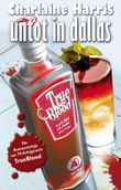 True Blood 2: Untot in Dallas: Romanvorlage zur TV-Serie