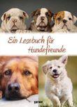 Ein Lesebuch für Hundefreunde