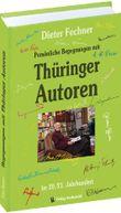 Persönliche Begegnungen mit Thüringer Autoren