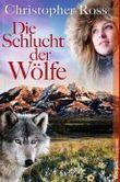 Die Schlucht der Wölfe