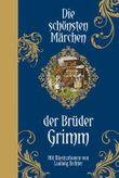 Die schönsten Märchen der Brüder Grimm: Halbleinen