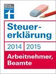 Steuererklärung 2014/2015: Arbeitnehmer, Beamte