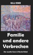 Familie und andere Verbrechen
