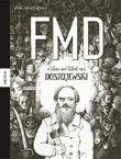Leben und Werk von Dostojewski – FMD