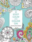 Keep Calm and Color On