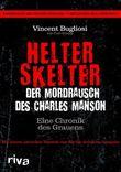 Helter Skelter - Der Mordrausch des Charles Manson