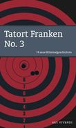 Tatort Franken No. 3