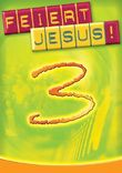 Feiert Jesus! 3 - EC-Edition