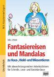 Fantasiereisen und Mandalas zu Haus-, Wald- und Wiesentieren