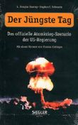 Der Jüngste Tag. Das offizielle Atomkrieg-Szenario der US-Regierung.
