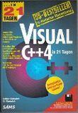Visual C Plusplus 4 in 21 Tagen, m. Diskette (3 1/2 Zoll)