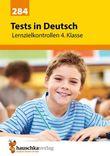 Tests in Deutsch - Lernzielkontrollen 4. Klasse