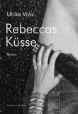 Rebeccas Küsse