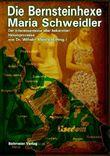 Die Bernsteinhexe Maria Schweidler