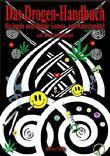 Das Drogen-Handbuch für legale und illegale Genuss- und Rauschmittel