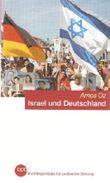Israel und Deutschland. Vierzig Jahre nach Aufnahme diplomatischer Beziehungen