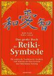 Das grosse Buch der Reiki-Symbole