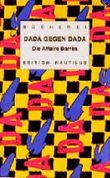 Dada gegen Dada