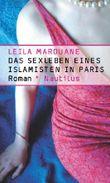 Das Sexleben eines Islamisten in Paris