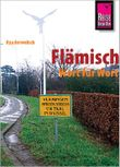Flämisch. Wort für Wort. Das Niederländisch Belgiens / Flämisch - Wort für Wort