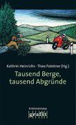 Tausend Berge, tausend Abgründe: Kriminalstories