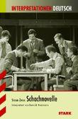 Interpretationshilfe Deutsch / Schachnovelle