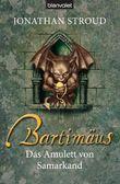 Bartimäus - Das Amulett von Samarkand: Band 1