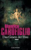 Das Gesetz der Ehre: Ein Fall für Avvocato Guerrieri 3 - Roman