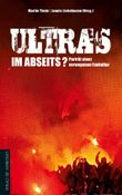Ultras im Abseits?