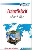 ASSiMiL Selbstlernkurs für Deutsche / Assimil Französisch ohne Mühe