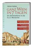Ganz Wien in 7 Tagen