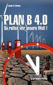 Plan B 4.0