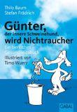 Günter, der innere Schweinehund, wird Nichtraucher