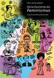 Kleine Geschichte des Feminismus: im euro-amerikanischen Kontext