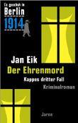 Es geschah in Berlin 1914 - Der Ehrenmord
