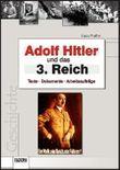 Adolf Hitler und das Dritte Reich