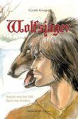 Wolfsjäger: Roman aus der Zeit Karls des Großen