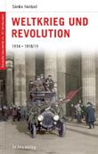 Weltkrieg und Revolution