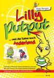 Lilly Putput und die Reise nach Anderland
