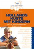 Hollands Küste mit Kindern