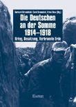 Die Deutschen an der Somme 1914-1918