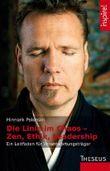 Die Linie im Chaos – Zen, Ethik, Leadership