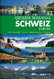 KUNTH Grosser Reiseatlas Schweiz 1:215000 (mit Europa)