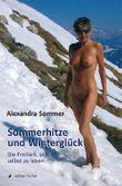 Sommerhitze und Winterglück