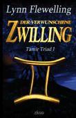 Tamír Triad - Der verwunschene Zwilling