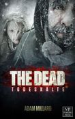 The Dead 2: Todeskälte