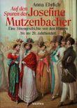 Auf den Spuren der Josefine Mutzenbacher: Eine Sittengeschichte