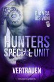 HUNTERS - Special Unit: Vertrauen