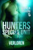 HUNTERS - Special Unit: Verloren