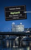 Abgetaucht: Alma Liebekinds 1. Fall. Ein Wien Krimi.